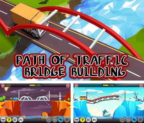 Path of traffic: Bridge building