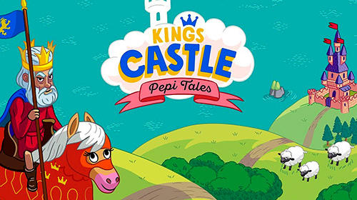 Pepi tales: King's castle poster