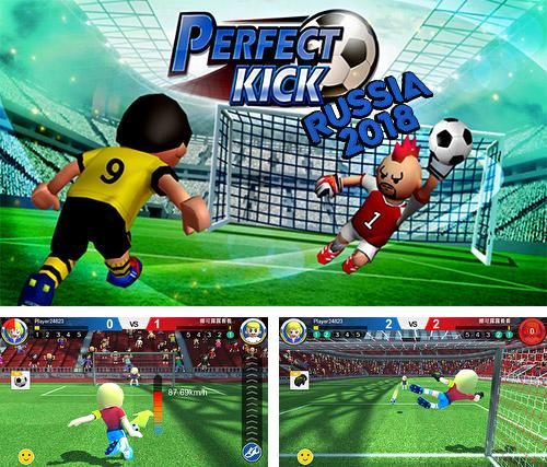 Perfect kick: Russia 2018