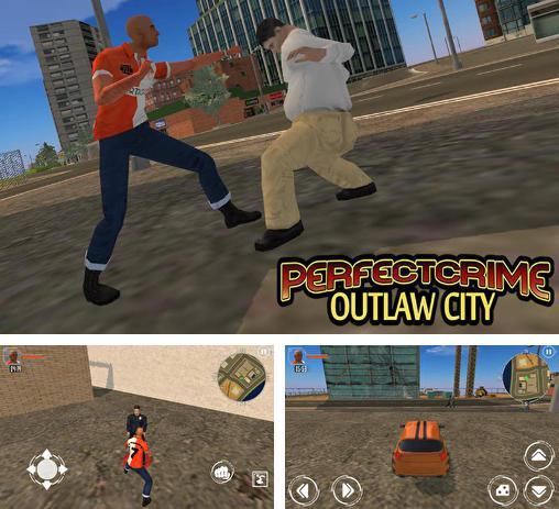 Perfect сrime: Outlaw city