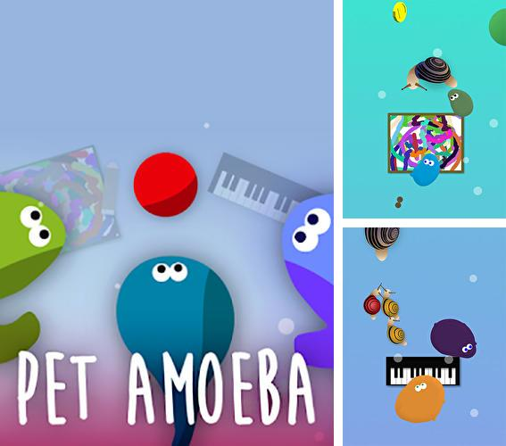 Pet amoeba: Virtual friends
