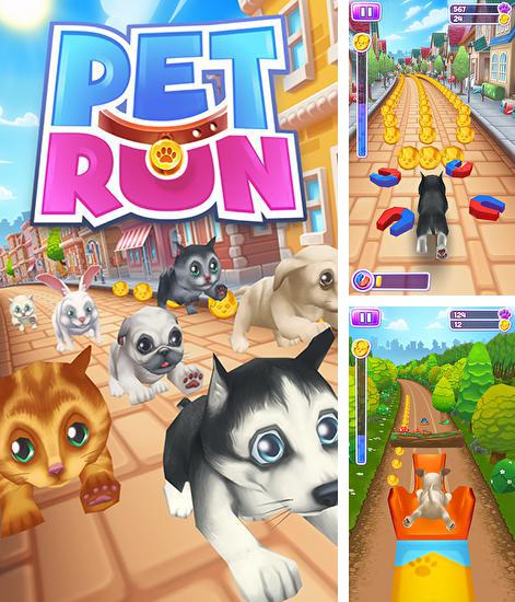 In addition to the game Talking Tom jetski for Android phones and tablets, you can also download Pet run for free.