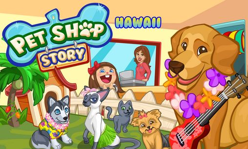 Pet shop story: Hawaii