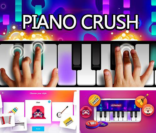 Piano crush: Keyboard games
