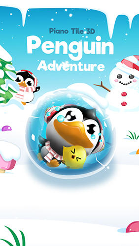 Piano tiles and penguin adventure