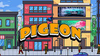 Téléchargez le jeu gratuit Pigeon: Feel like the king of the streets Android. Obtenez la version complète de l'appli apk Android Pigeon: Feel like the king of the streets pour tablette et téléphone.