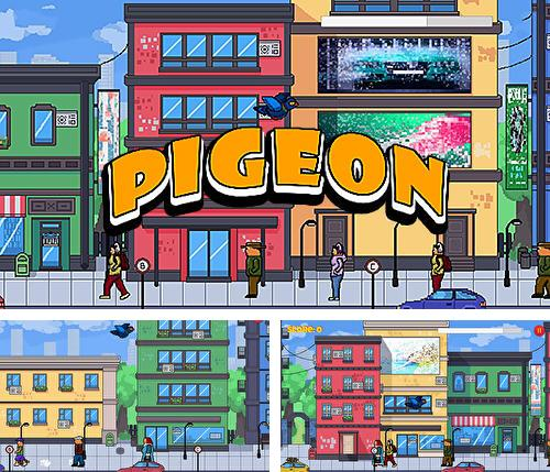 Pigeon: Feel like the king of the streets