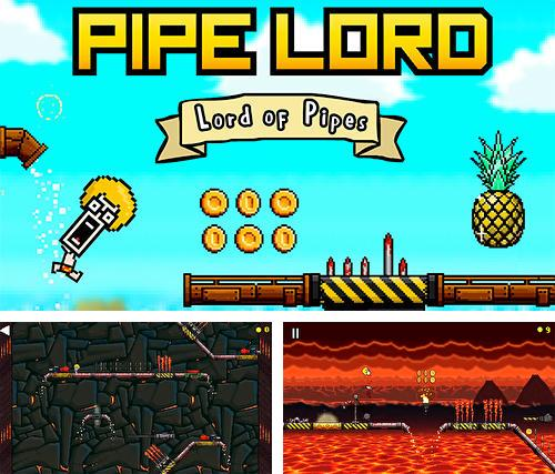 Pipe lord