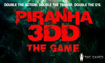 Piranha 3DD The Game poster
