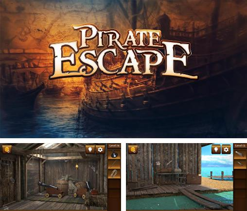 In addition to the game Escape room: Strange house for Android phones and tablets, you can also download Pirate escape for free.