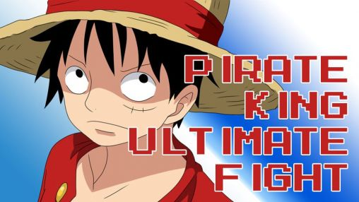 Pirate king: Ultimate fight