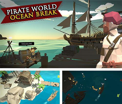 Pirate world ocean break
