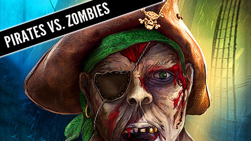 Pirates vs. zombies by Amphibius developers poster