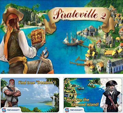 In addition to the game Bungees Rescue for Android phones and tablets, you can also download Pirateville 2 for free.