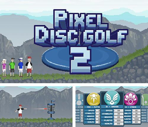 In addition to the game Keep it burning! The game for Android phones and tablets, you can also download Pixel disc golf 2 for free.