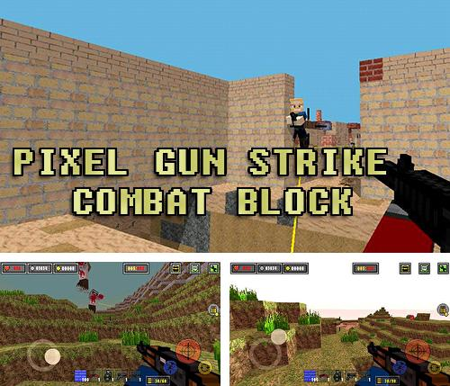 In addition to the game Robot ball for Android phones and tablets, you can also download Pixel gun strike: Combat block for free.
