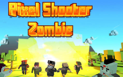 Pixel shooter: Zombies обложка