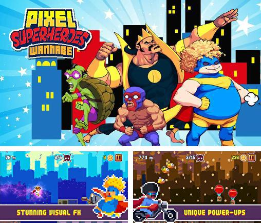 In addition to the game Gangfort for Android phones and tablets, you can also download Pixel superheroes: Wannabe for free.
