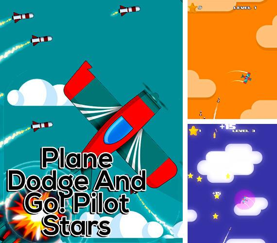 Plane dodge and go! Pilot stars