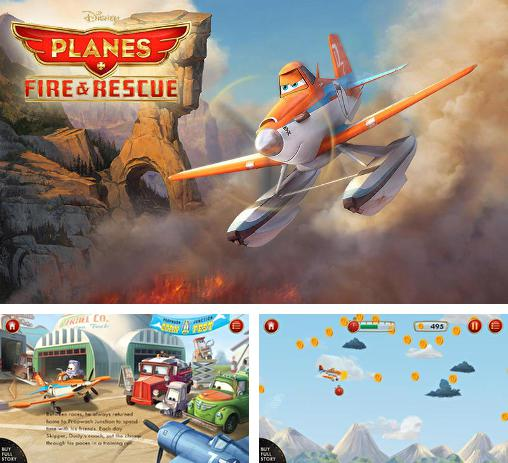 In addition to the game Cars: Fast as Lightning for Android phones and tablets, you can also download Planes: Fire and rescue for free.