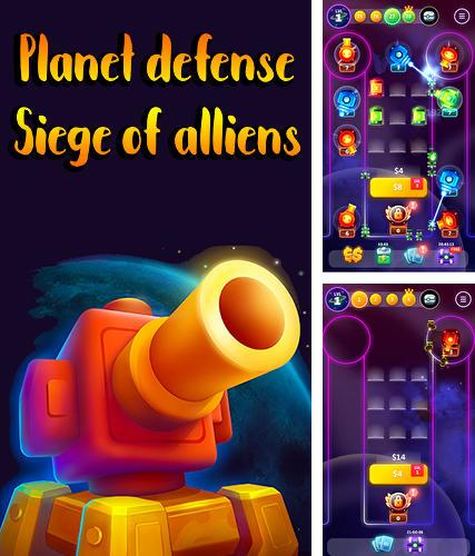 Planet defense: Siege of alliens