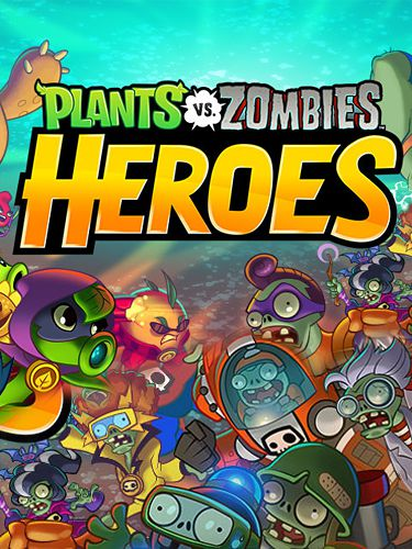 Plants vs zombies: Heroes обложка