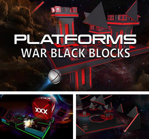 Platforms: War black blocks
