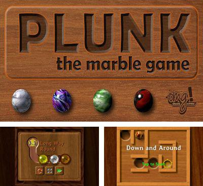 In addition to the game SkatinGirlz for Android phones and tablets, you can also download Plunk! for free.