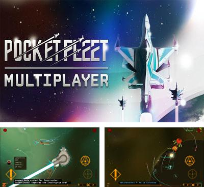 In addition to the game Squadrons for Android phones and tablets, you can also download Pocket Fleet Multiplayer for free.