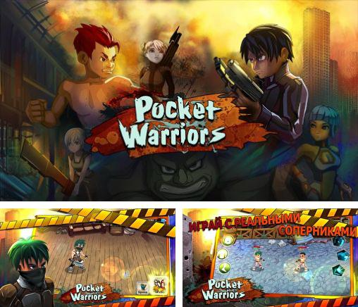 In addition to the game Odd One Out: Candytilt for Android phones and tablets, you can also download Pocket warriors for free.