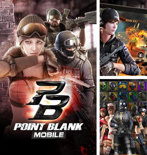 In addition to the game Point blank: Strike for Android phones and tablets, you can also download Point blank mobile for free.