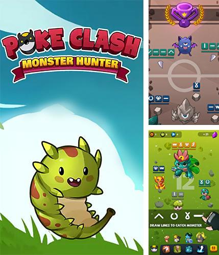 Poke clash: Monster hunter