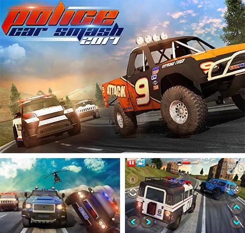 In addition to the game Angry truck canyon hill race for Android phones and tablets, you can also download Police car smash 2017 for free.