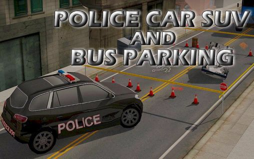 Police car suv and bus parking