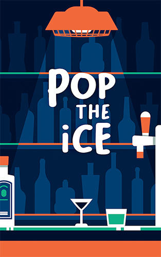 Pop the ice