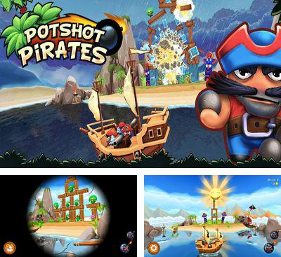 In addition to the game Pirate Explorer The Bay Town for Android phones and tablets, you can also download Potshot Pirates 3D for free.