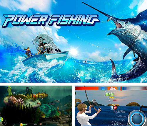 Power fishing