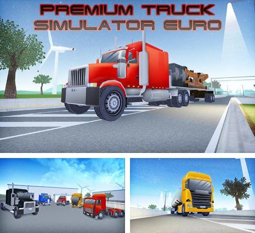 In addition to the game Big truck hero: Truck driver for Android phones and tablets, you can also download Premium truck simulator euro for free.