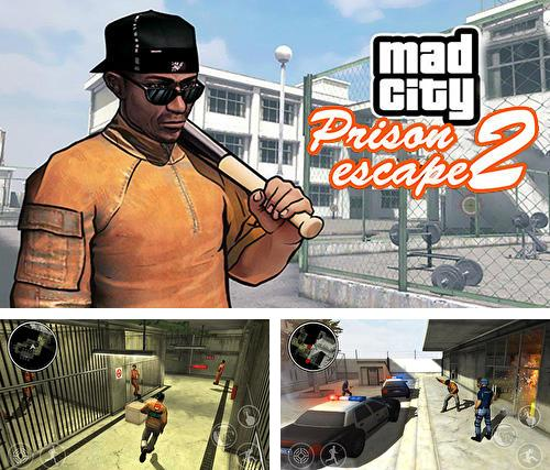 Prison escape 2: New jail. Mad city stories