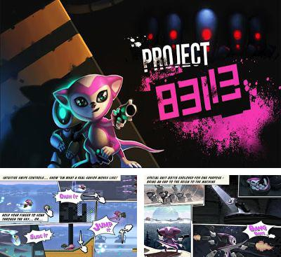 In addition to the game Zombie Wonderland 2 for Android phones and tablets, you can also download Project 83113 for free.