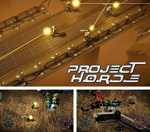 In addition to the game Mad dogs for Android phones and tablets, you can also download Project H.O.R.D.E for free.