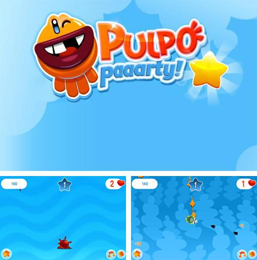 In addition to the game Fat Ball for Android phones and tablets, you can also download Pulpo paaarty! for free.
