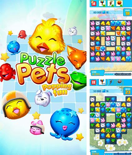 In addition to the game Puzzle pets: Popping fun! for Android, you can download other free Android games for Highscreen Zera U.