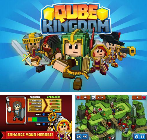 In addition to the game Kingdom Royale for Android phones and tablets, you can also download Qube kingdom for free.