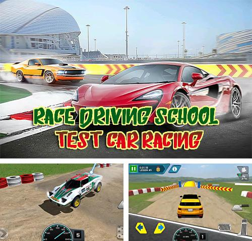 Race driving school: Test car racing