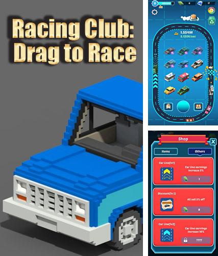 Racing club: Drag to race