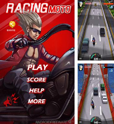 In addition to the game Speed Car for Android phones and tablets, you can also download Racing Moto for free.