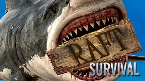 Raft survival: Ultimate poster
