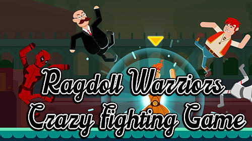 Ragdoll warriors: Crazy fighting game обложка