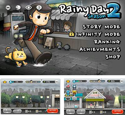 In addition to the game Scouts SIA. Secred Island Adventures for Android phones and tablets, you can also download Rainy Day 2 for free.